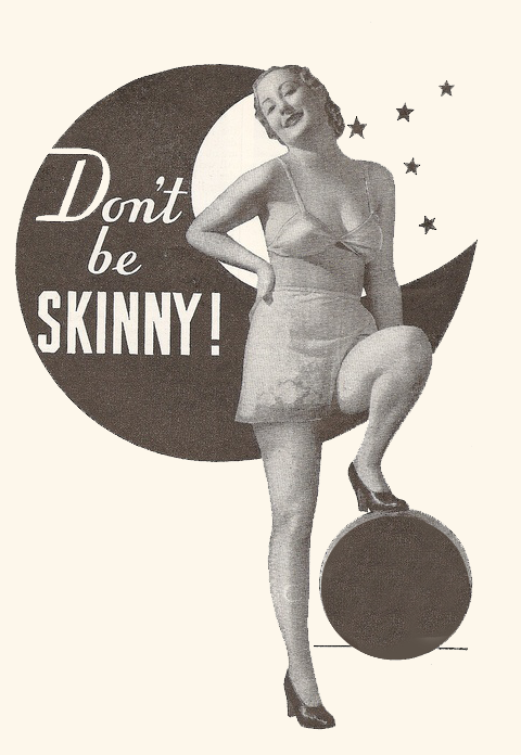 Dont Be Skinny